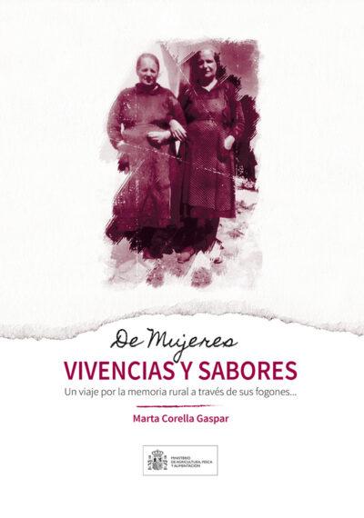 De mujeres, vivencias y sabores, por Marta Corella